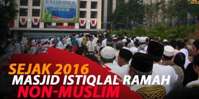 SEJAK 2016 MASJID ISTIQLAL RAMAH NON-MUSLIM