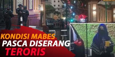 KONDISI MABES PASCA DISERANG TERORIS