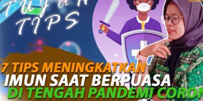 7 TIPS MENINGKATKAN IMUN SAAT BERPUASA DI TENGAH PANDEMI CORONA