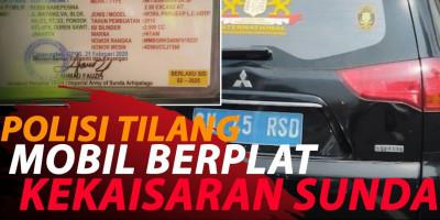 POLISI TILANG MOBIL BERPLAT KEKAISARAN SUNDA