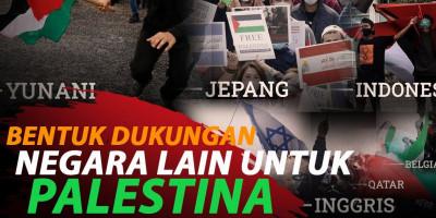 BENTUK DUKUNGAN NEGARA LAIN UNTUK PALESTINA
