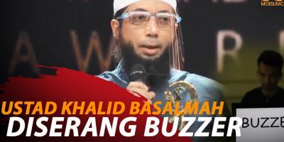 USTAD KHALID BASALMAH DISERANG BUZZER