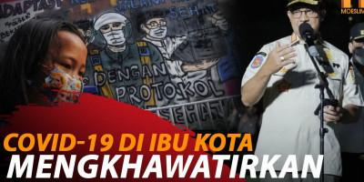 ANIES: COVID DI JAKARTA MEMASUKI FASE AMAT GENTING