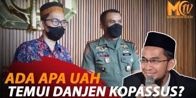 BERTEMU DANJEN KOPASSUS, UAH: ULAMA DAN TNI SATU RAHIM
