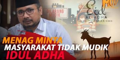 MENAG LARANG MUDIK IDUL ADHA