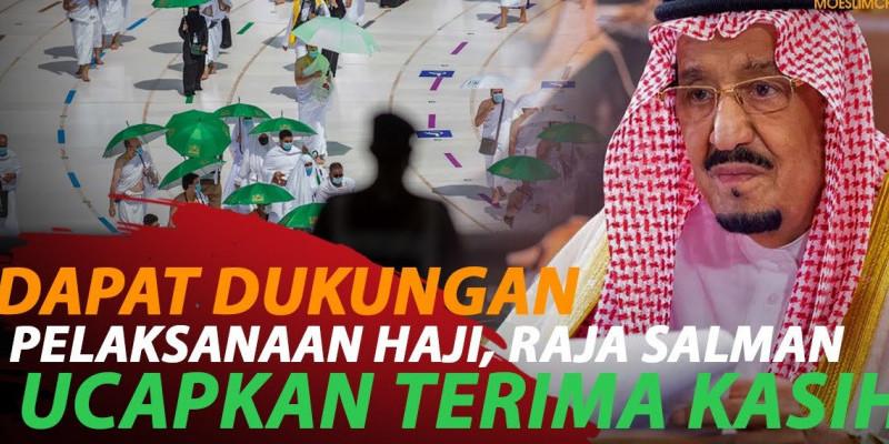 RAJA SALMAN BERTERIMA KASIH KEPADA NEGARA ISLAM