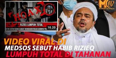 VIRAL VIDEO MENYEBUT HABIB RIZIEQ LUMPUH DI TAHANAN