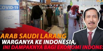 GAWAT, SAUDI LARANG WARGANYA KE INDONESIA