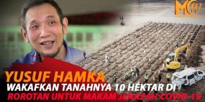 JUSUF HAMKA WAKAFKAN 10 HEKTAR TANAH UNTUK MAKAM COVID-19