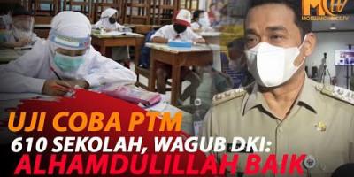 WAGUB AKUI PTM TERBATAS 610 SEKOLAH DI DKI BERJALAN BAIK