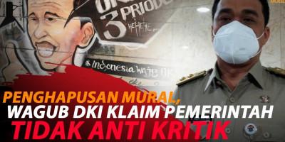 WAGUB DKI: PEMERINTAH TIDAK PERNAH ANTI KRITIK