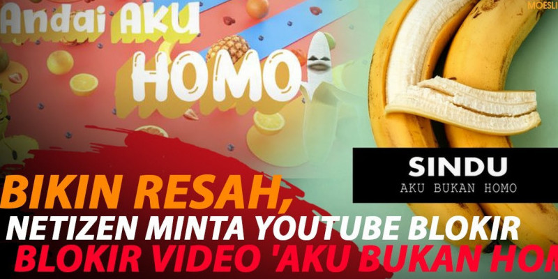 MUI DESAK YOUTUBE HAPUS VIDEO 'AKU BUKAN HOMO'