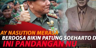 TAKUT DOSA BESAR, AY NASUTION BONGKAR PATUNG SOEHARTO DKK